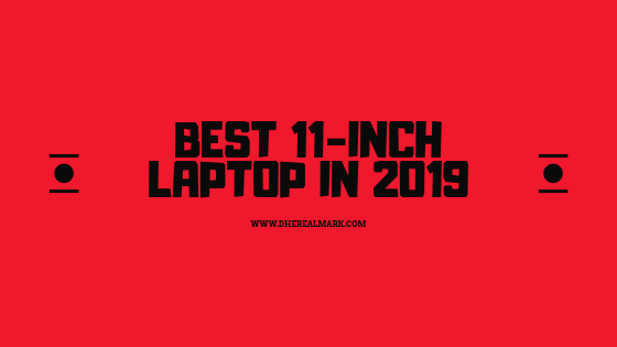 Best 11-inch laptop in 2019