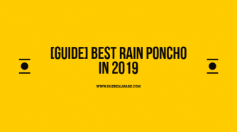 [Guide] Best Rain Poncho in 2019
