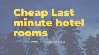 Cheap Last minute hotel rooms