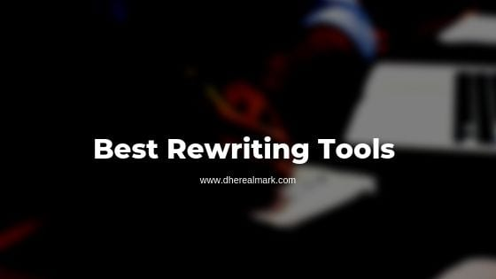 Best rewriter tools