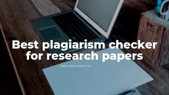 best plagiarism checker for research paper