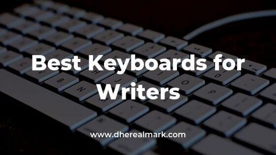 Best Writer Keyboard For Typing All Day