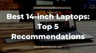 Best 14-inch Laptops_ Top 5 Recommendations