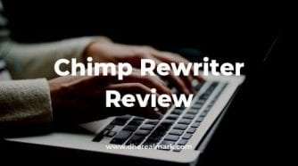 Chimp Rewriter Review