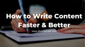 How to Write Content Faster & Better