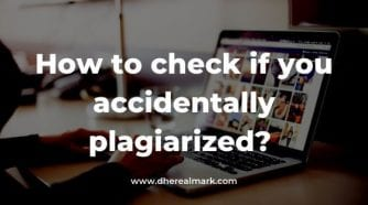 How to check if you accidentally plagiarized_