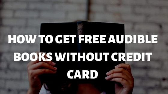 How to get audible books without a credit card