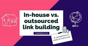 link building cost comparison: in-house vs outsourced